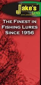 Jake's Lures: The finest in Fishing Lures Since 1956. You too will become hooked on Jake's!